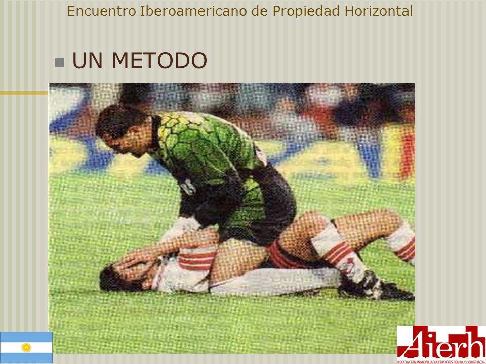 Encuentro Iberoamericano de Propiedad Horizontal UN METODO