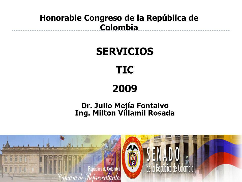 SERVICIOS TIC 2009 Dr. Julio Mejía Fontalvo Ing.