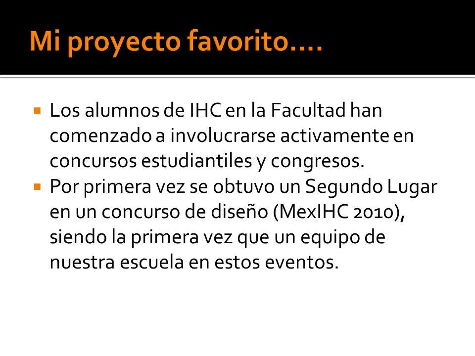 Los alumnos de IHC en la Facultad han comenzado a involucrarse activamente en concursos estudiantiles y congresos.