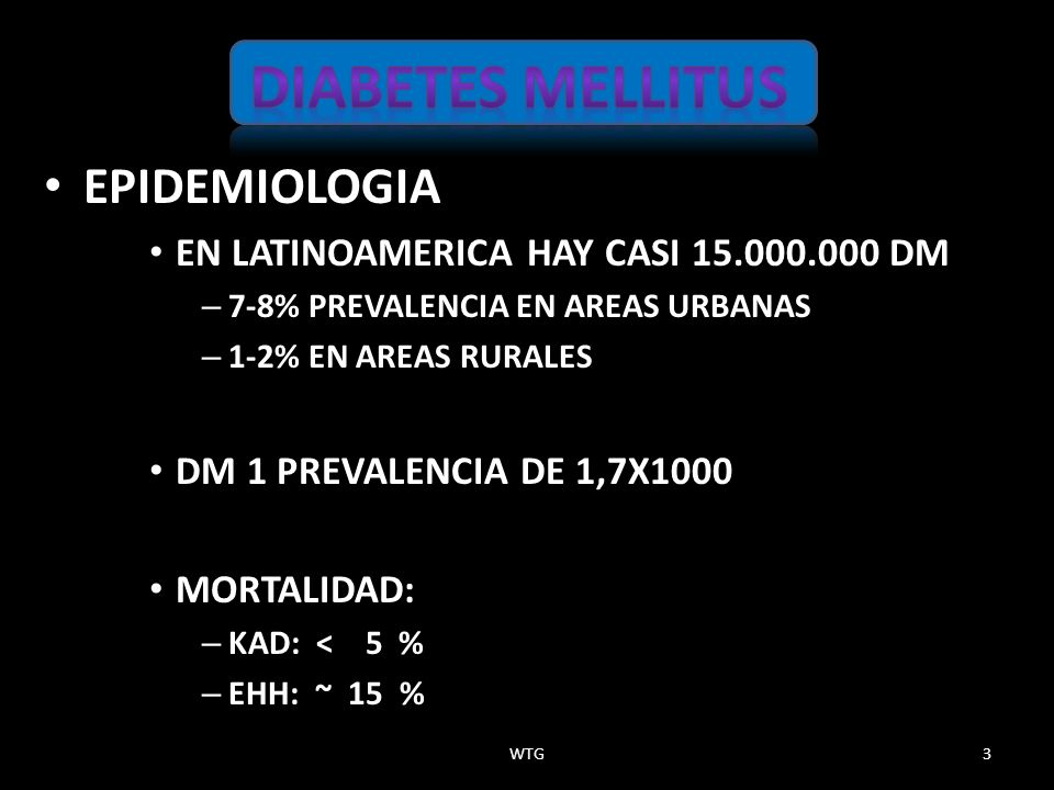 EPIDEMIOLOGIA EPIDEMIOLOGIA EN LATINOAMERICA HAY CASI 15.000.000 DM EN LATINOAMERICA HAY CASI 15.000.000 DM – 7-8% PREVALENCIA EN AREAS URBANAS – 1-2%