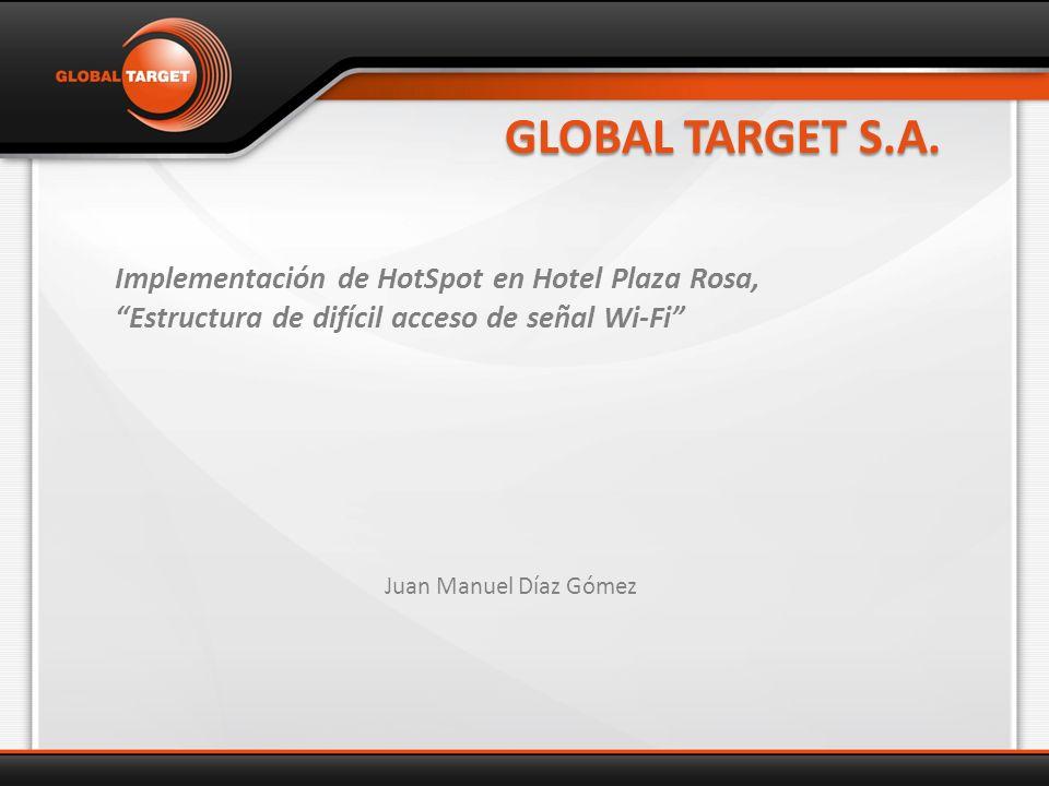 Expositor Juan Manuel Díaz Gómez Ingeniero de Proyectos Global Target S.A.