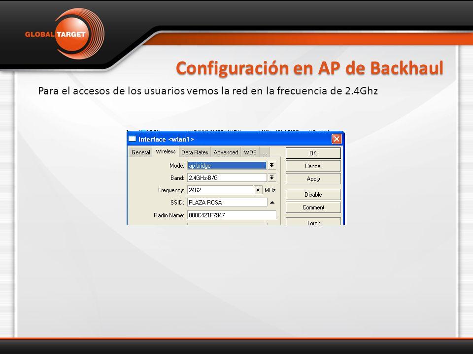 Configuración en AP de Backhaul Para el accesos de los usuarios vemos la red en la frecuencia de 2.4Ghz