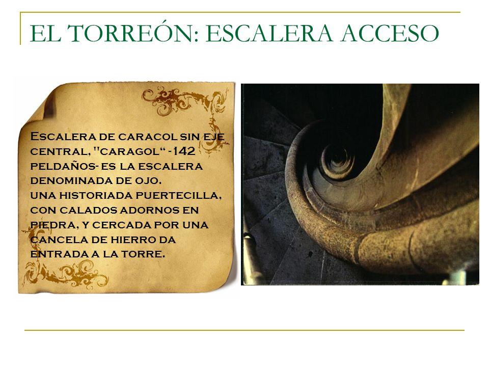 EL TORREÓN: ESCALERA ACCESO Escalera de caracol sin eje central,