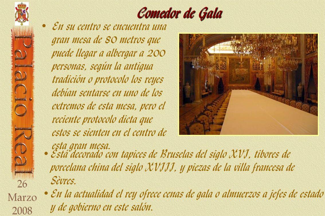 Comedor de Gala Está decorado con tapices de Bruselas del siglo XVI, tibores de porcelana china del siglo XVIII, y piezas de la villa francesa de Sèvres.