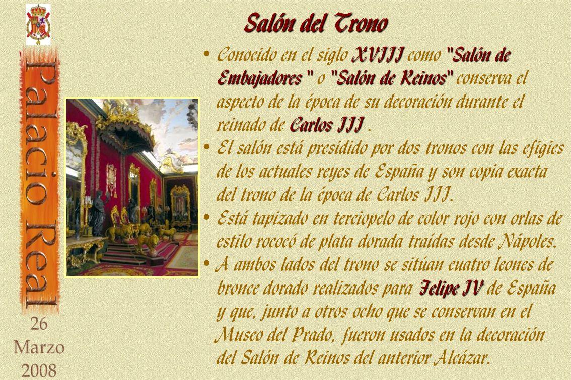 Salón del Trono XVIII Salón de Embajadores Salón de Reinos Carlos III Conocido en el siglo XVIII como Salón de Embajadores o Salón de Reinos conserva el aspecto de la época de su decoración durante el reinado de Carlos III.