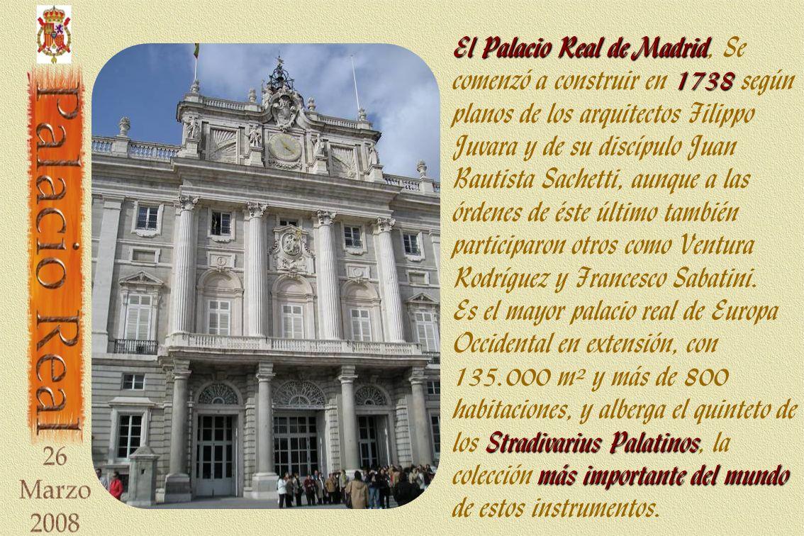 El Palacio Real de Madrid 1738 El Palacio Real de Madrid, Se comenzó a construir en 1738 según planos de los arquitectos Filippo Juvara y de su discíp