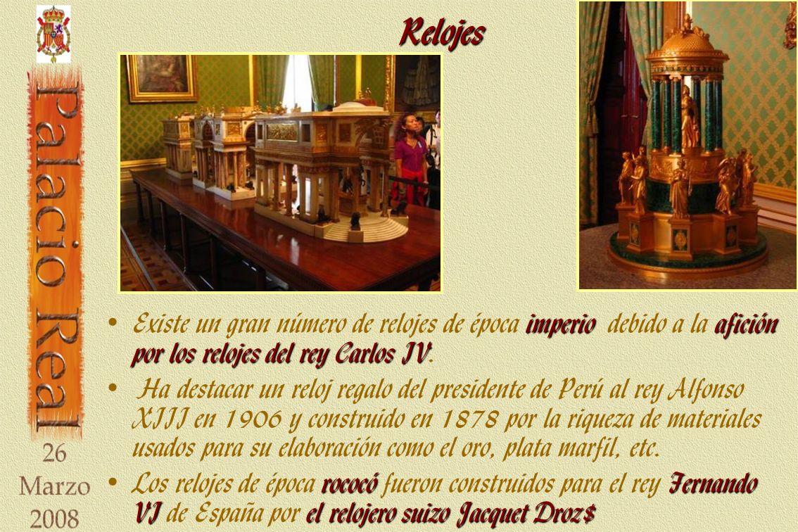 Relojes imperioafición por los relojes del rey Carlos IV Existe un gran número de relojes de época imperio debido a la afición por los relojes del rey Carlos IV.