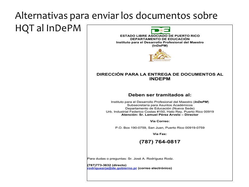Alternativas para enviar los documentos sobre HQT al InDePM