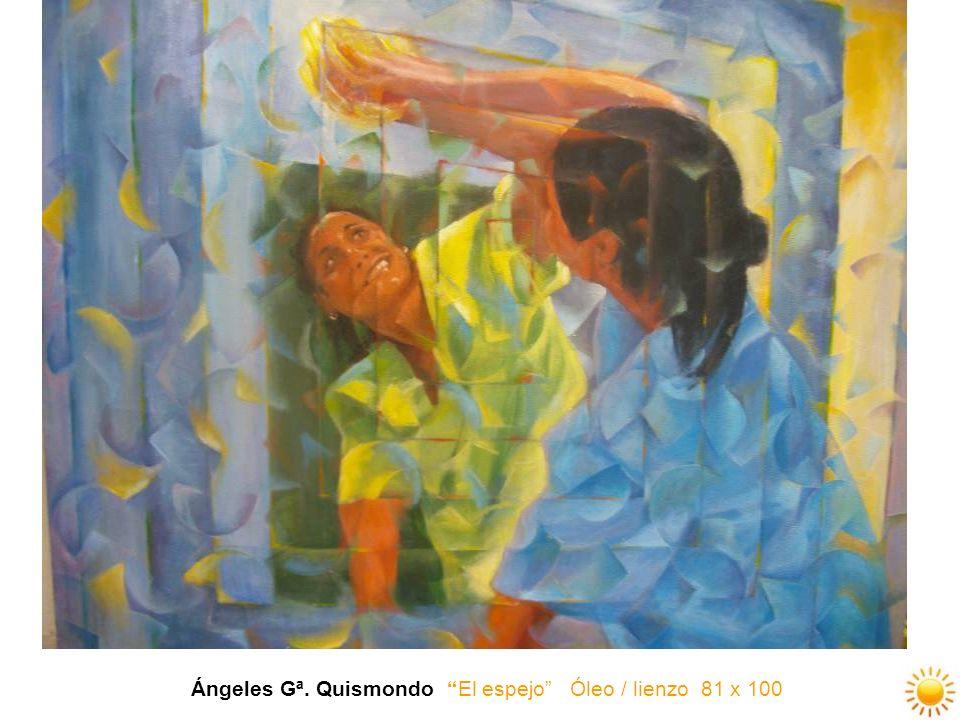 Ángeles Gª. Quismondo El espejo Óleo / lienzo 81 x 100