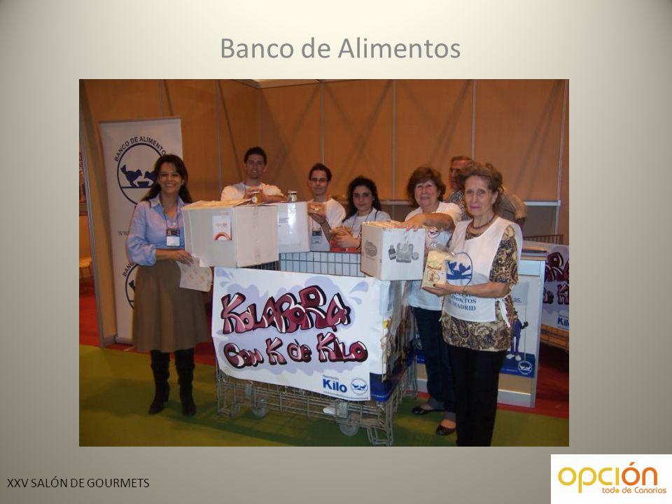 XXV SALÓN DE GOURMETS Banco de Alimentos