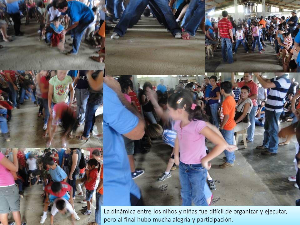 La dinámica entre los niños y niñas fue difícil de organizar y ejecutar, pero al final hubo mucha alegría y participación.