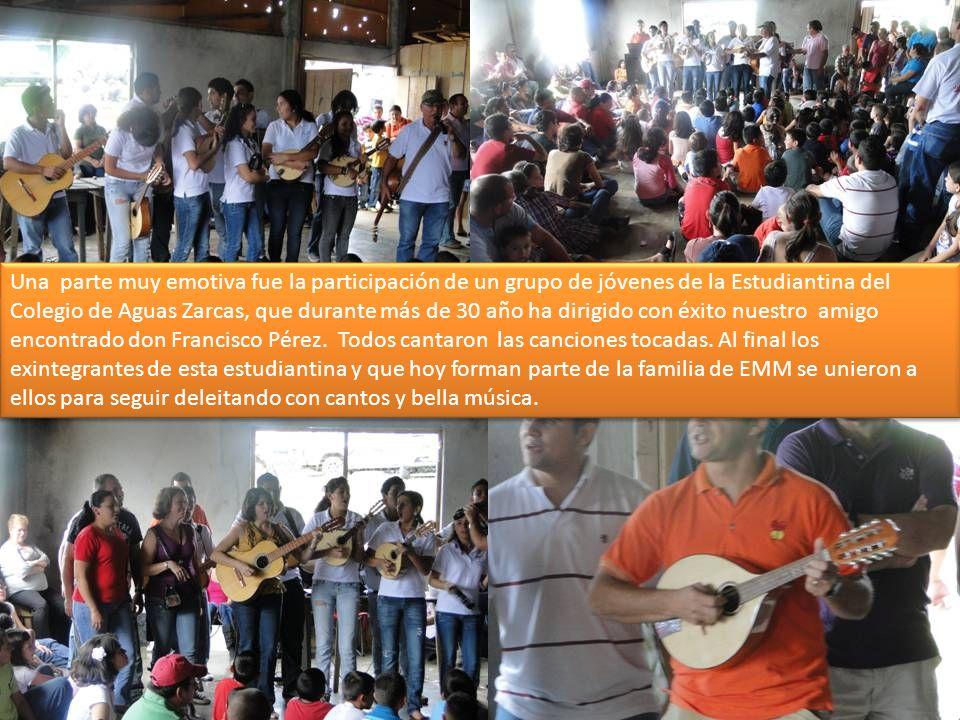 Una parte muy emotiva fue la participación de un grupo de jóvenes de la Estudiantina del Colegio de Aguas Zarcas, que durante más de 30 año ha dirigido con éxito nuestro amigo encontrado don Francisco Pérez.