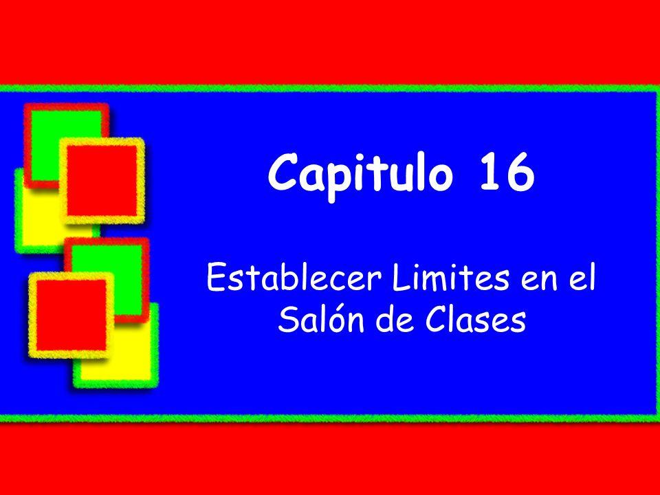 Capitulo 16 Establecer Limites en el Salón de Clases
