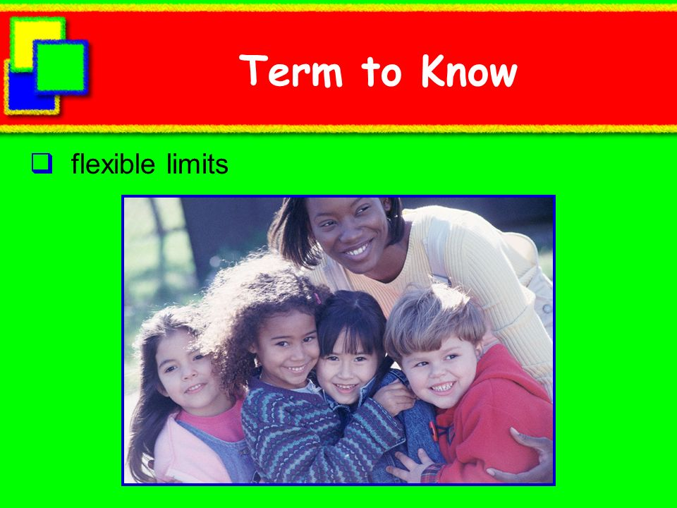 Term to Know flexible limits