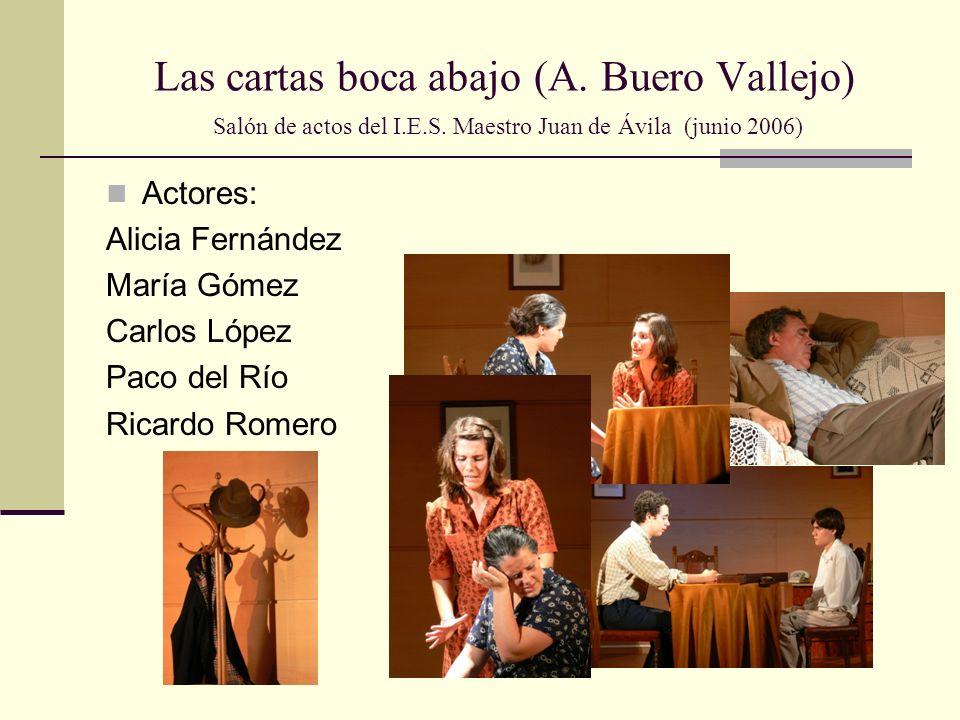 Las cartas boca abajo (A.Buero Vallejo) Salón de actos del I.E.S.