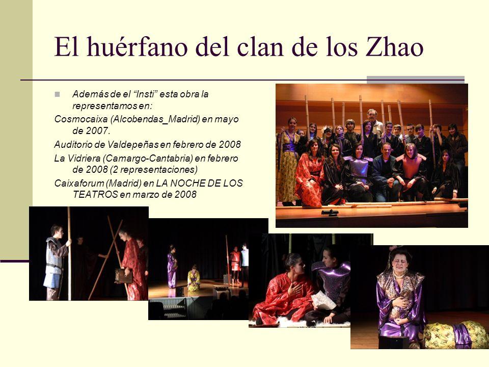 El huérfano del clan de los Zhao (Ji Junxiang) Salón de actos del I.E.S. Maestro Juan de Ávila junio y noviembre 2007 Actores: Javier Alises Teresa Be