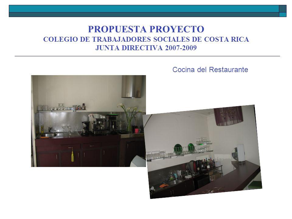 PROPUESTA PROYECTO COLEGIO DE TRABAJADORES SOCIALES DE COSTA RICA JUNTA DIRECTIVA 2007-2009 El restaurante cuenta con dos áreas equipadas con el menaje necesario para atender más de treinta y cinco clientes.