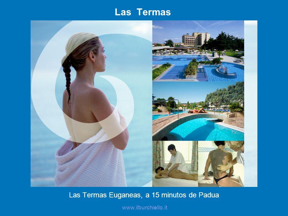 Las Termas Las Termas Euganeas, a 15 minutos de Padua www.ilburchiello.it