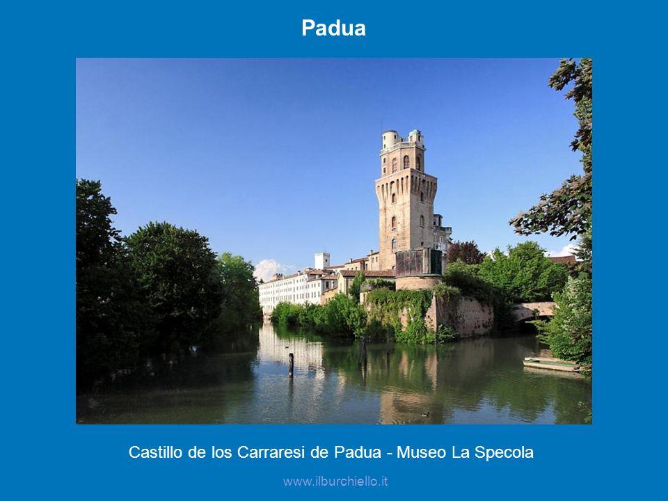 Padua Castillo de los Carraresi de Padua - Museo La Specola www.ilburchiello.it