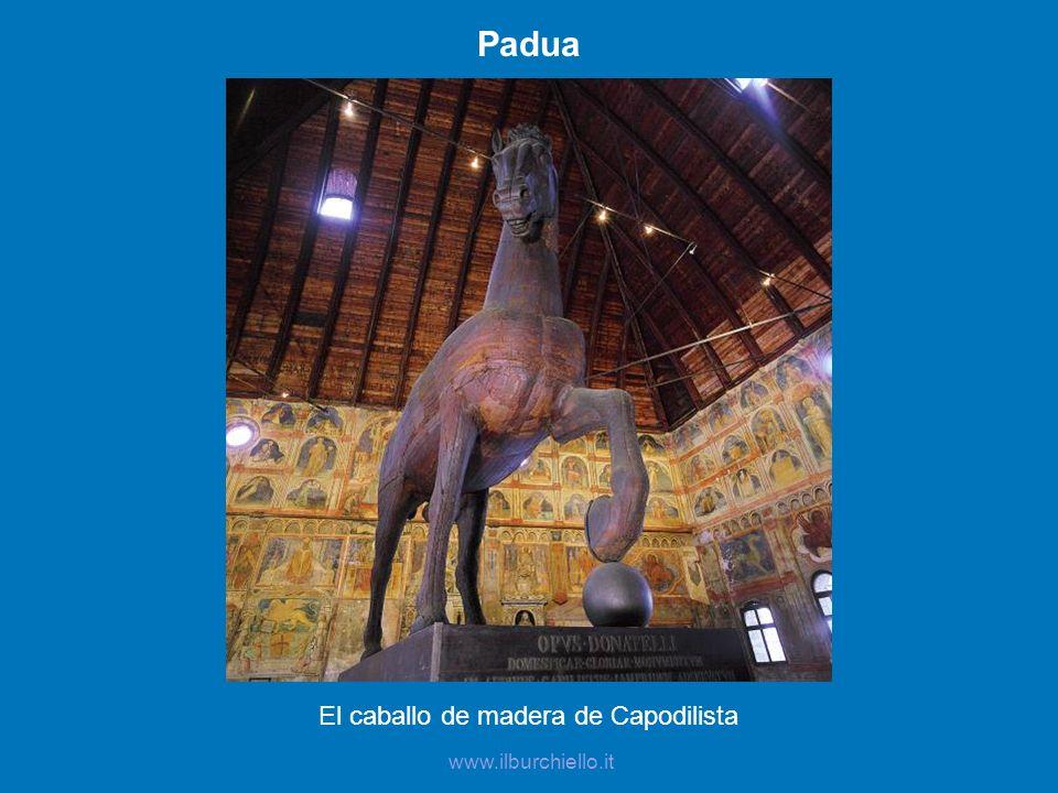 Padua El caballo de madera de Capodilista www.ilburchiello.it