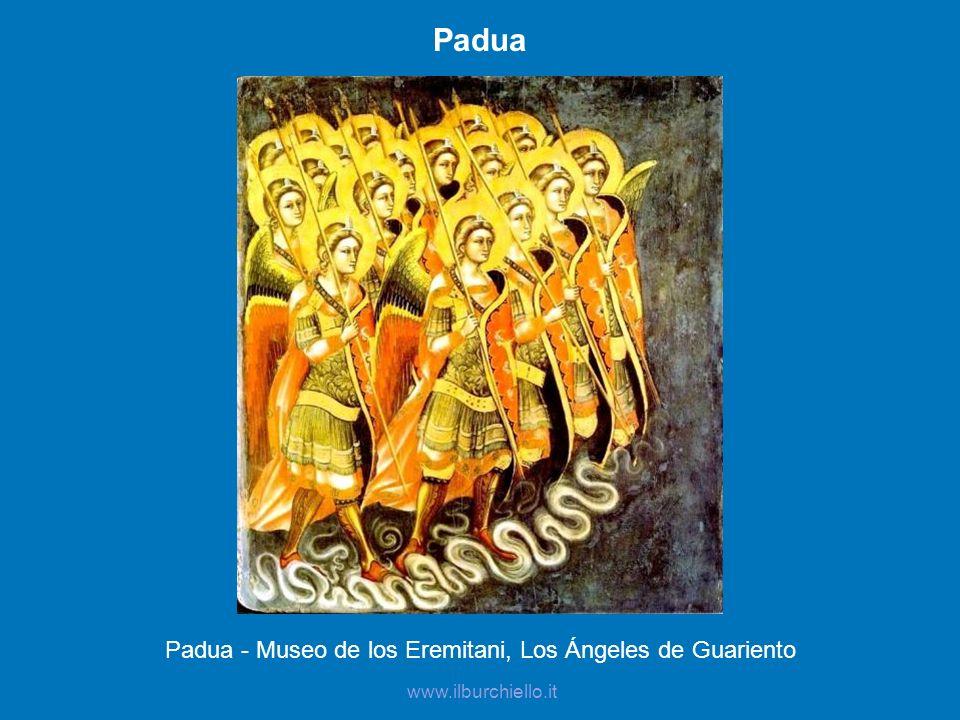 Padua Padua - Museo de los Eremitani, Los Ángeles de Guariento www.ilburchiello.it