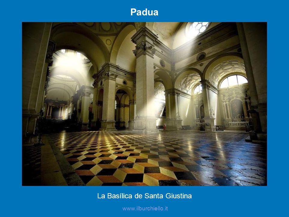 Padua La Basílica de Santa Giustina www.ilburchiello.it