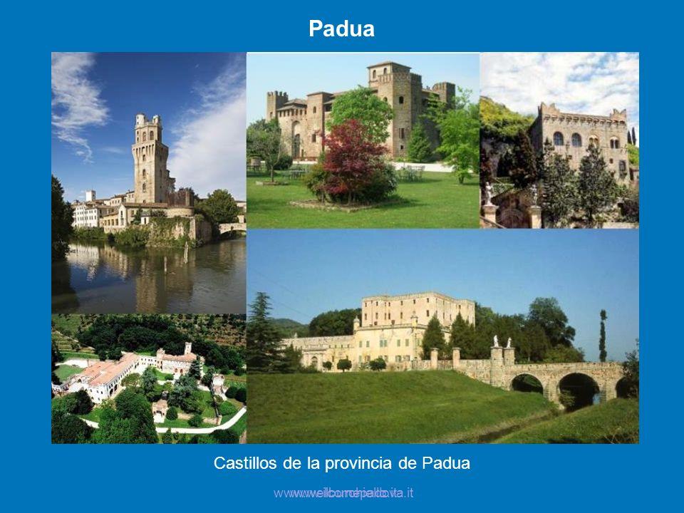 Padua Castillos de la provincia de Padua www.welcomepadova.itwww.ilburchiello.it