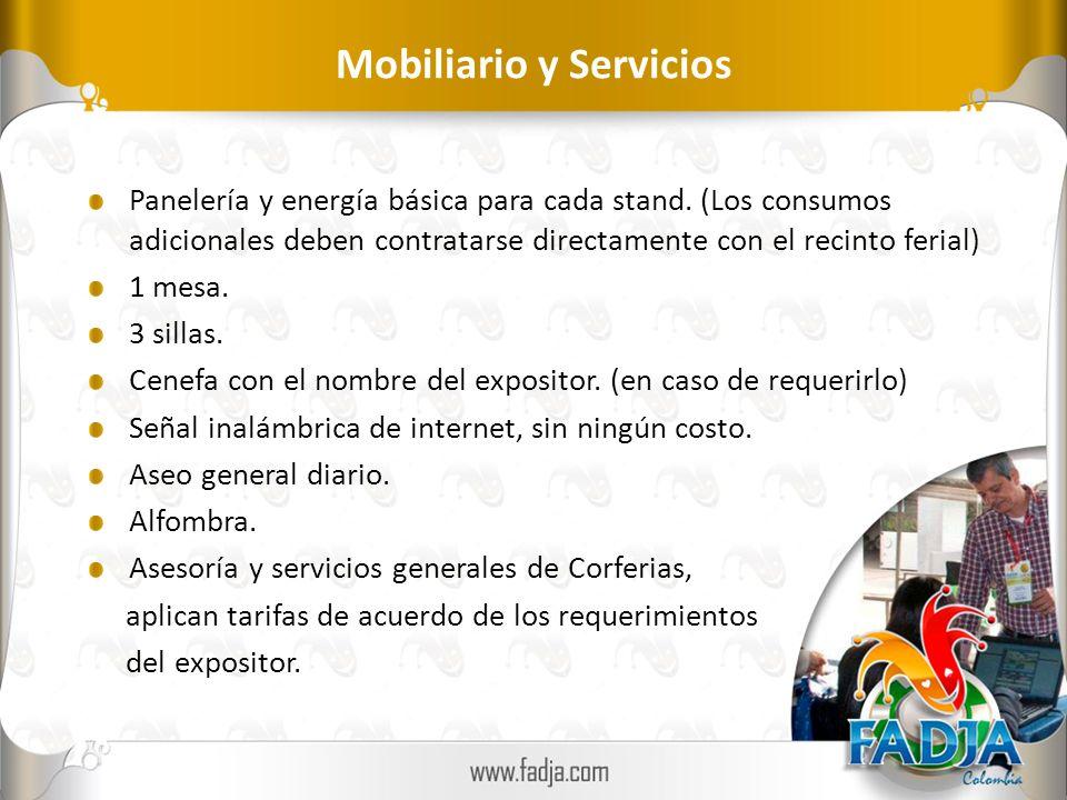 Mobiliario y Servicios Panelería y energía básica para cada stand.