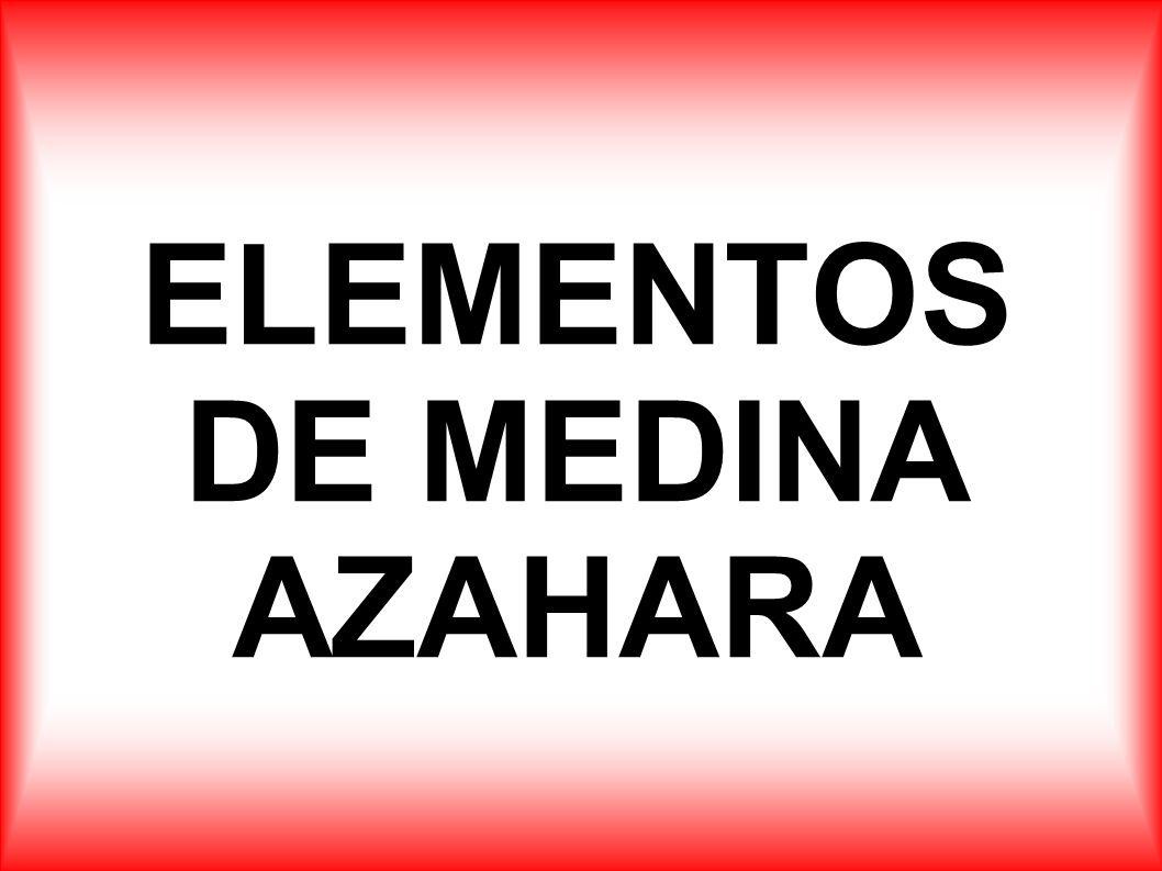 ELEMENTOS DE MEDINA AZAHARA