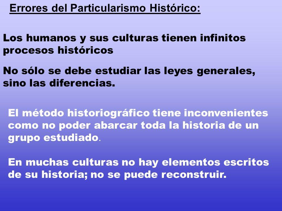 Funcionalismo Nace como reacción al evolucionismo y al particularismo histórico.