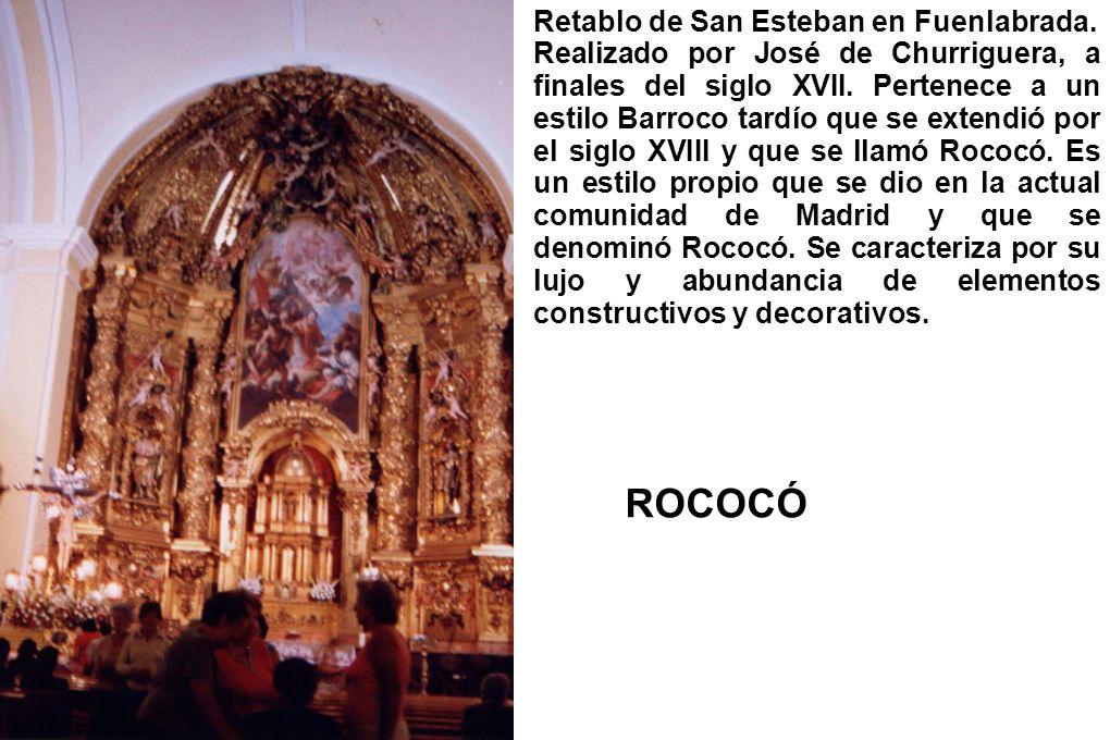Retablo de San Esteban en Fuenlabrada. Realizado por José de Churriguera, a finales del siglo XVII. Pertenece a un estilo Barroco tardío que se extend