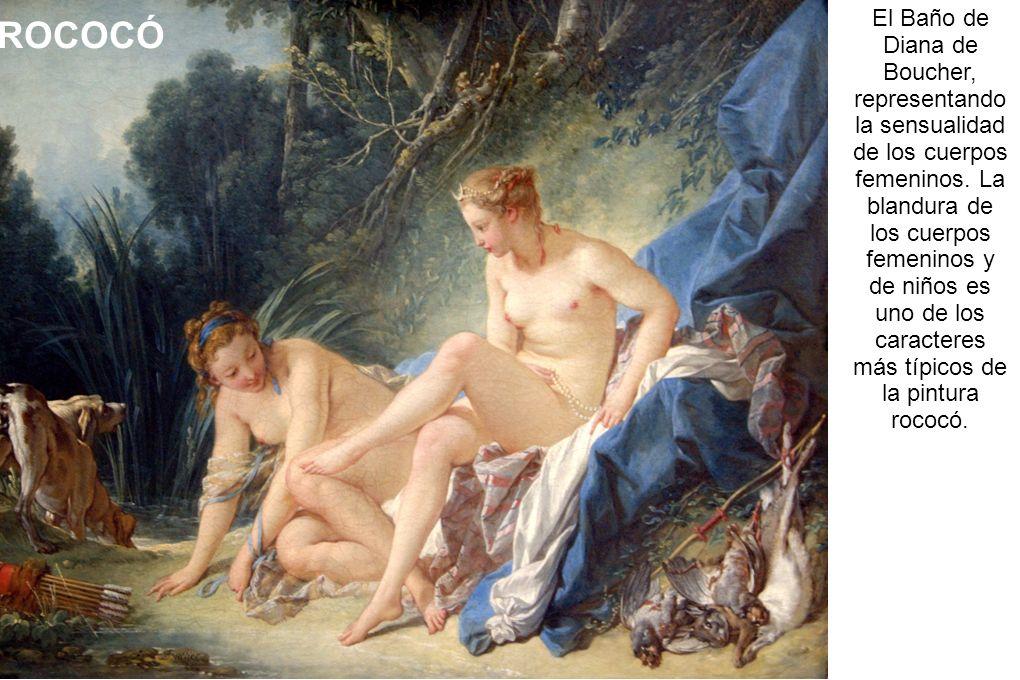 El Baño de Diana de Boucher, representando la sensualidad de los cuerpos femeninos. La blandura de los cuerpos femeninos y de niños es uno de los cara