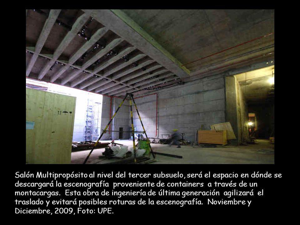 Salón Multipropósito al nivel del tercer subsuelo, será el espacio en dónde se descargará la escenografía proveniente de containers a través de un montacargas.
