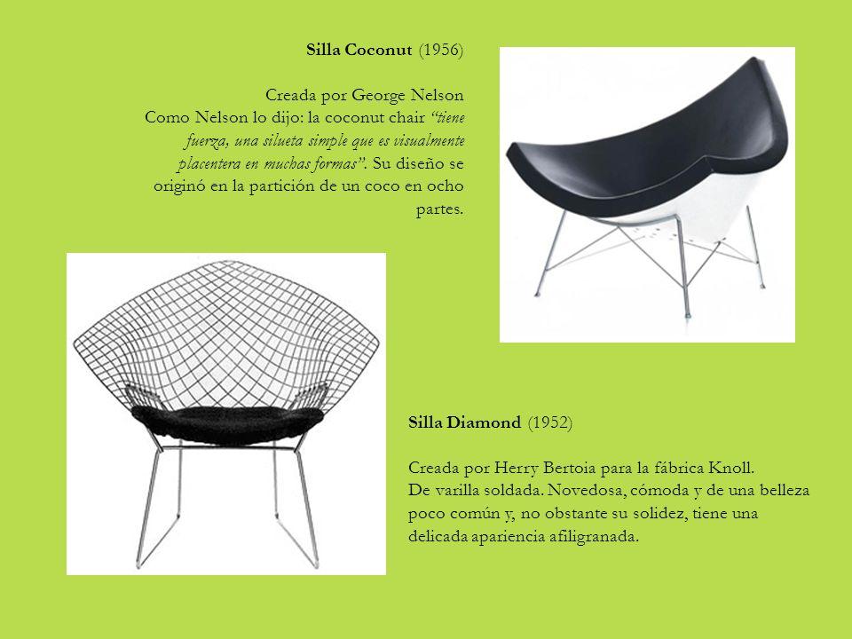 Silla Coconut (1956) Creada por George Nelson Como Nelson lo dijo: la coconut chair tiene fuerza, una silueta simple que es visualmente placentera en muchas formas.