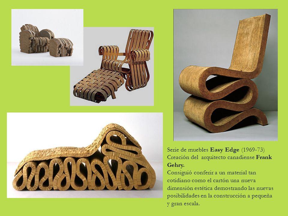 Serie de muebles Easy Edge (1969-73) Creación del arquitecto canadiense Frank Gehry.