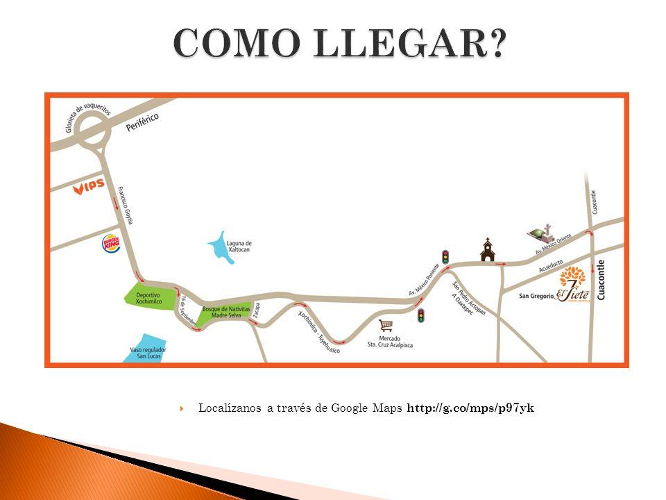 Localízanos a través de Google Maps http://g.co/mps/p97yk