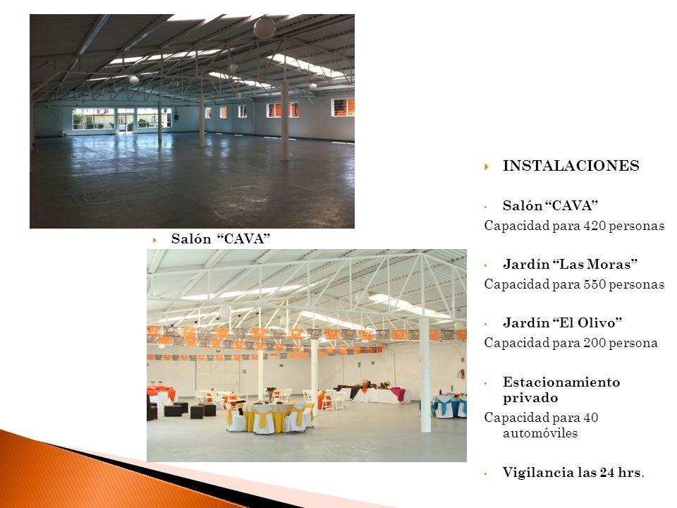 INSTALACIONES Salón CAVA Capacidad para 420 personas Jardín Las Moras Capacidad para 550 personas Jardín El Olivo Capacidad para 200 persona Estaciona