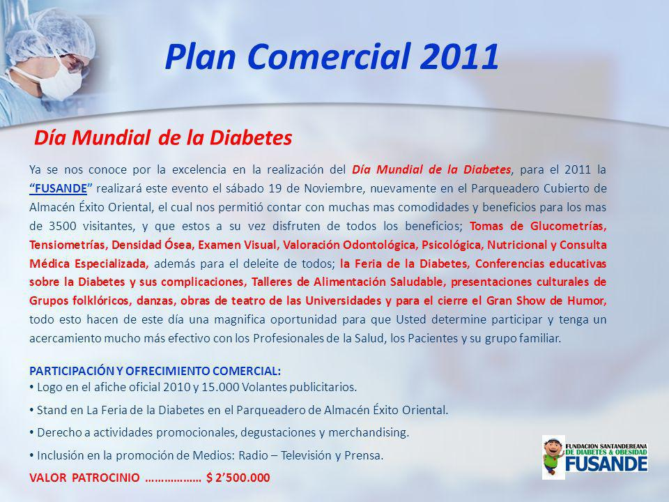 Ya se nos conoce por la excelencia en la realización del Día Mundial de la Diabetes, para el 2011 la FUSANDE realizará este evento el sábado 19 de Nov