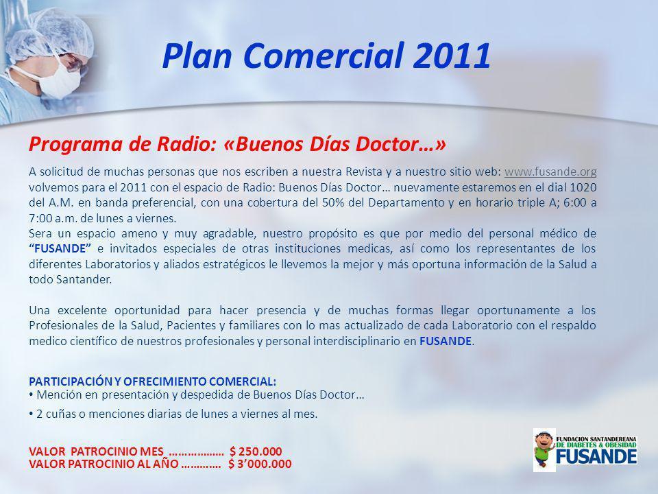 A solicitud de muchas personas que nos escriben a nuestra Revista y a nuestro sitio web: www.fusande.org volvemos para el 2011 con el espacio de Radio