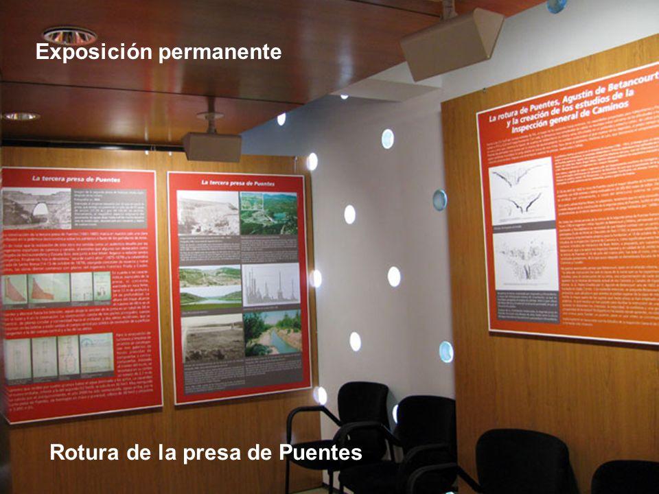 Exposición permanente Rotura de la presa de Puentes