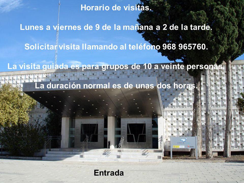 Entrada Horario de visitas.Lunes a viernes de 9 de la mañana a 2 de la tarde.