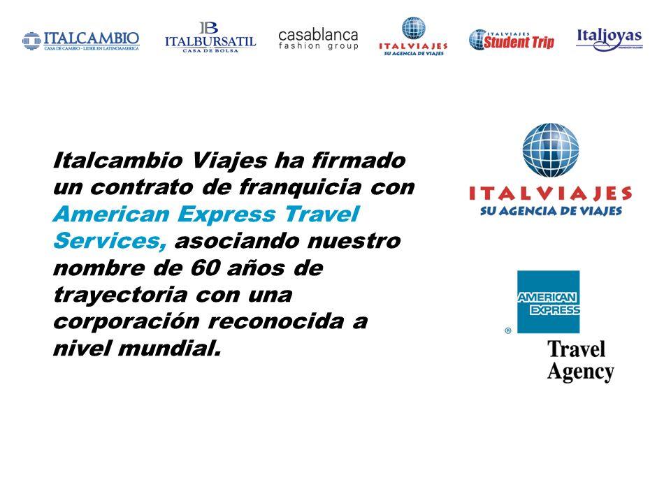 Italcambio Viajes ha firmado un contrato de franquicia con American Express Travel Services, asociando nuestro nombre de 60 años de trayectoria con un