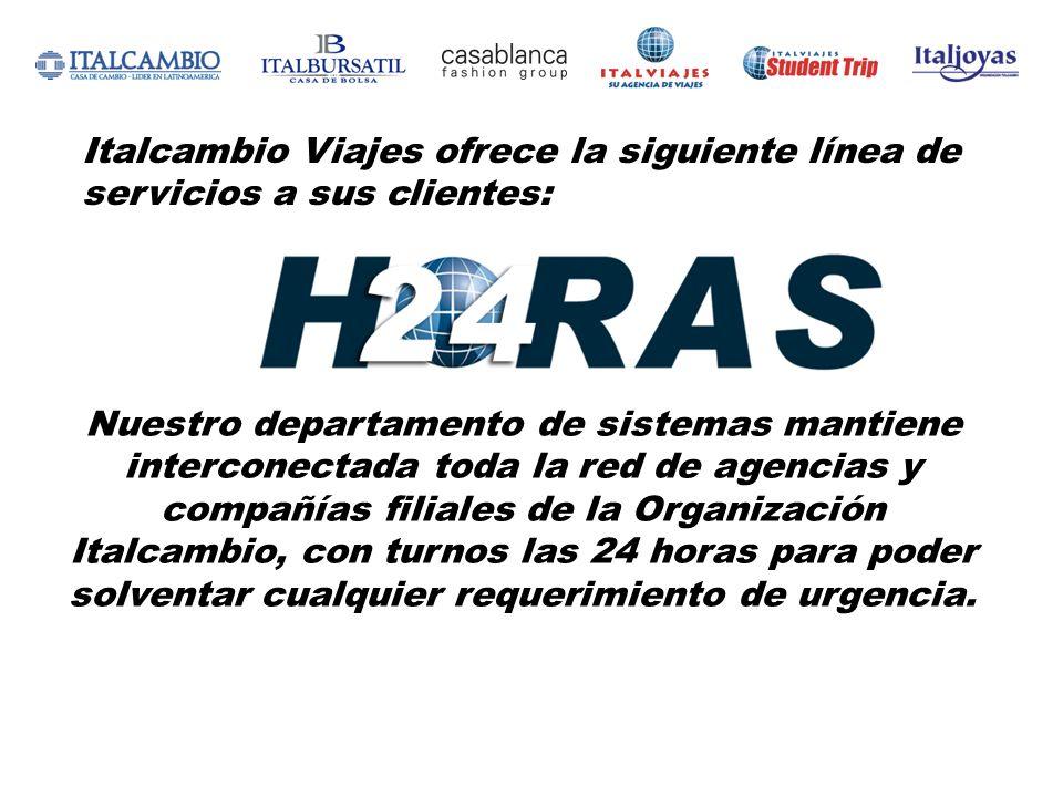 Italcambio Viajes ofrece la siguiente línea de servicios a sus clientes: Atención personalizada en más 45 oficinas a nivel nacional.