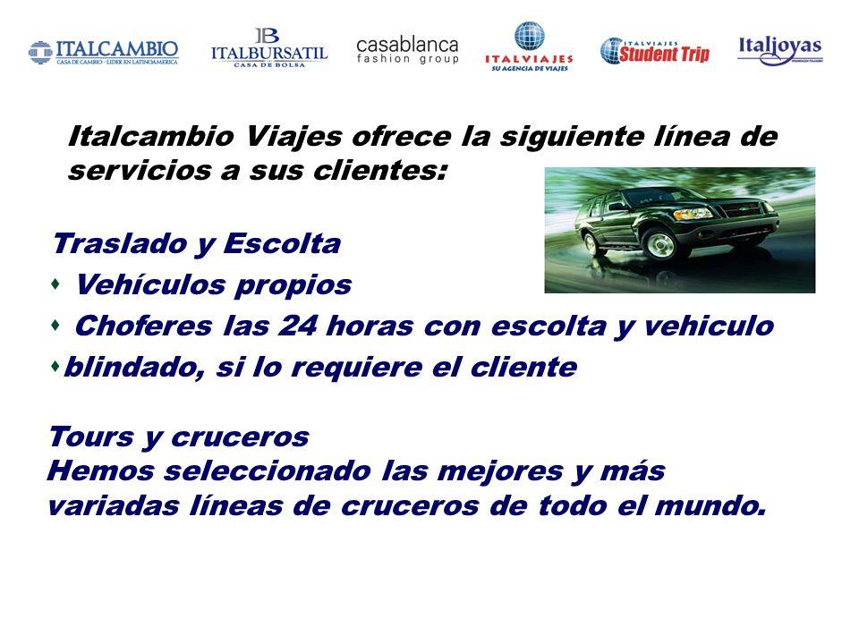 Traslado y Escolta Vehículos propios Choferes las 24 horas con escolta y vehiculo blindado, si lo requiere el cliente Italcambio Viajes ofrece la sigu