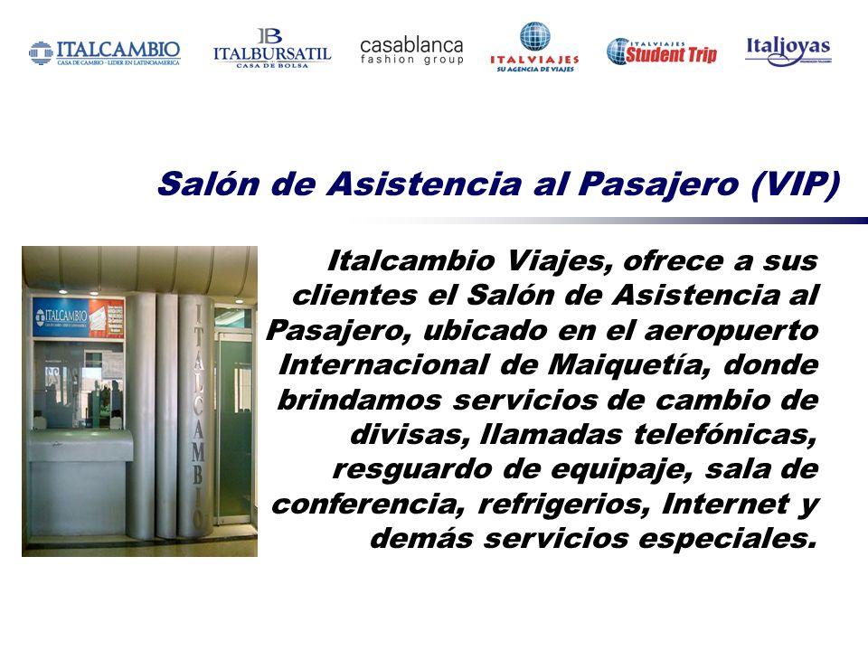 Italcambio Viajes, ofrece a sus clientes el Salón de Asistencia al Pasajero, ubicado en el aeropuerto Internacional de Maiquetía, donde brindamos serv