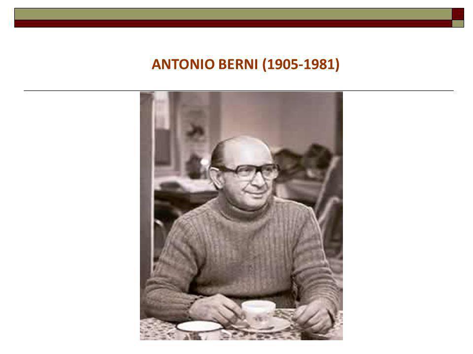 ¿QUIÉN FUE ANTONIO BERNI.Nació en Rosario en 1905 y murió en Buenos Aires en 1981.