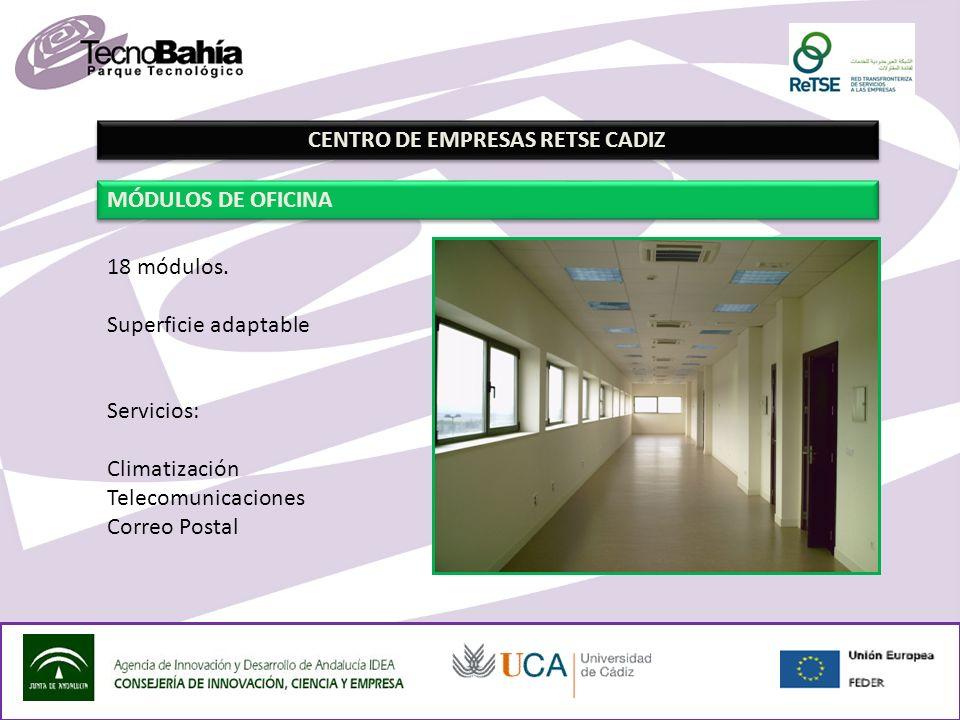 CENTRO DE EMPRESAS RETSE CADIZ MÓDULOS DE OFICINA 18 módulos.