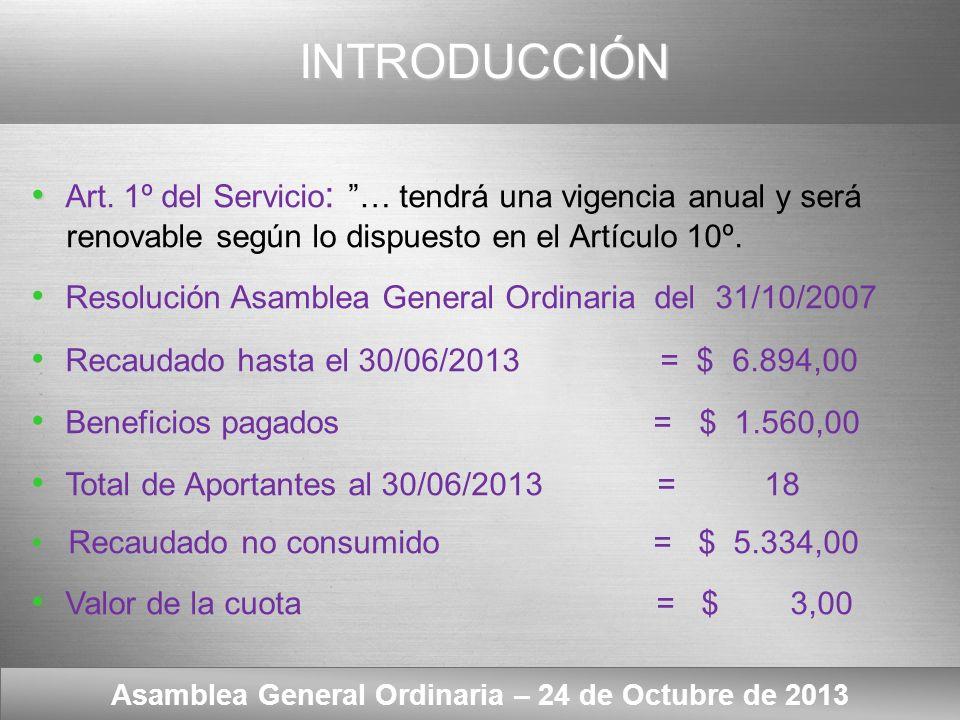 Here comes your footer Texto del Artículo 10º Asamblea General Ordinaria – 24 de Octubre de 2013