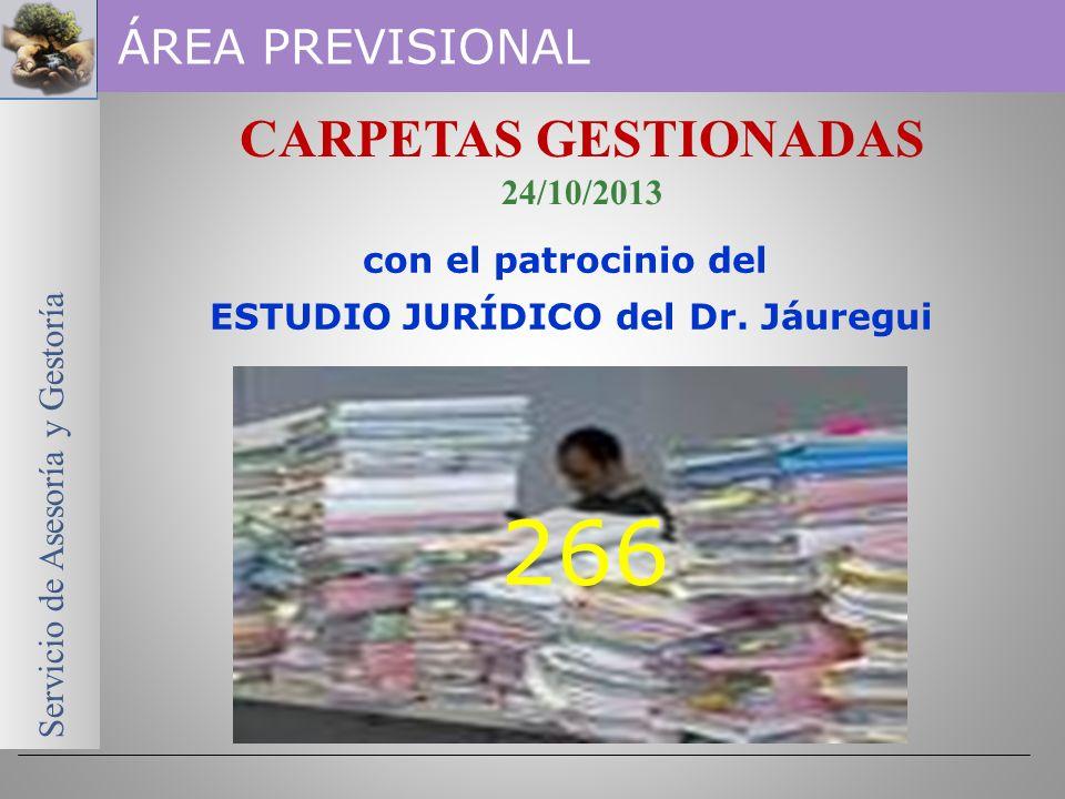 Servicio de Asesoría y Gestoría ÁREA PREVISIONAL Información actualizada al 24/10/2013 ESTADÍSTICAS