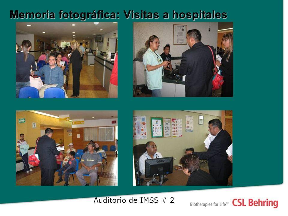 Memoria fotográfica: Visitas a hospitales Auditorio de IMSS # 2